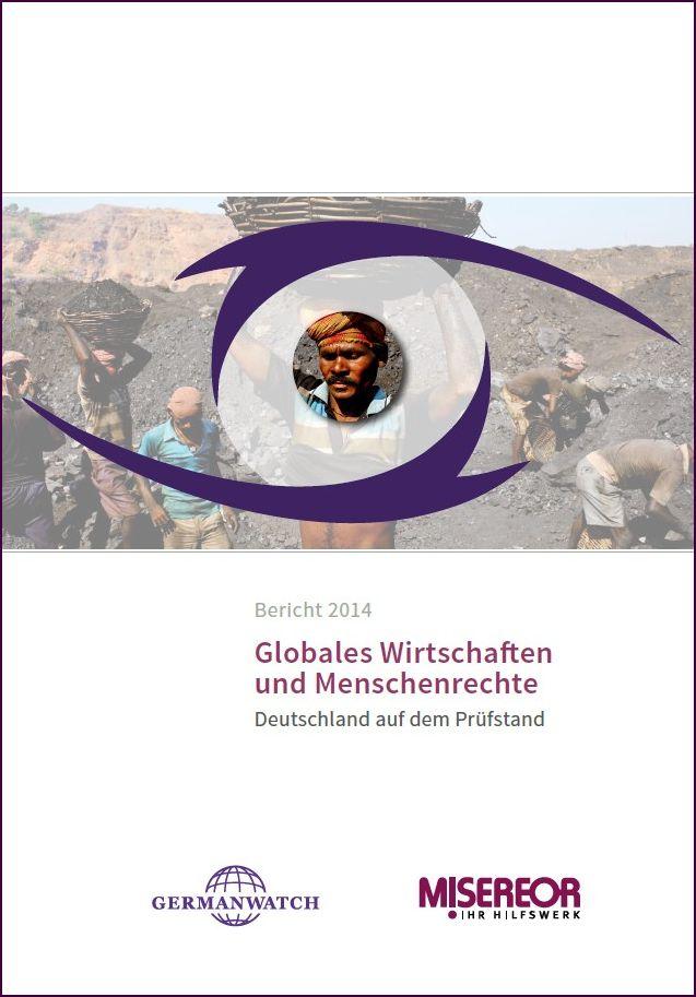 """Titelbild Studie """"Globales Wirtschaften und Menschenrechte - Deutschland auf dem Prüfstand"""""""