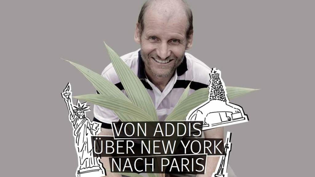 Von Addis über New York nach Paris - Pirmin Spiegel