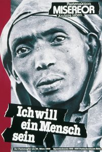 MISEREOR-Plakate im Wandel der Zeiten, hier aus dem Jahr 1983